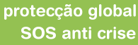 protec��o global SOS anti crise